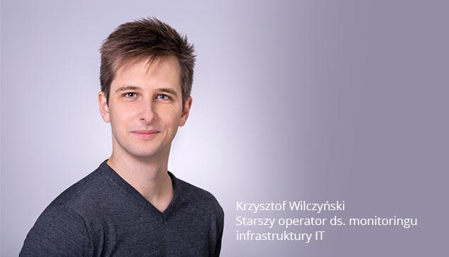 Starszy operator ds. monitoringu Infrastruktury IT Krzysztof Monitoring Systemów IT